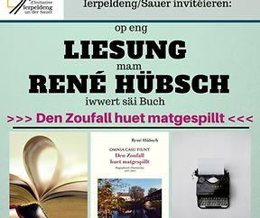 """Liesung mam René Hübsch iwwert säi Buch: """"Den Zoufall huet matgespillt"""""""