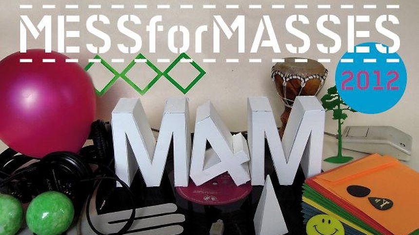 """Mess for Masses"" garantiert lautstarke Auftritte."