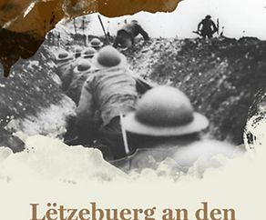 Exposition « Lëtzebuerg an den éischte Weltkrich »