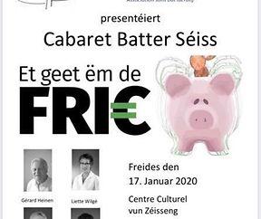 """Cabaret Batter Séiss """"Et geet ëm de Fric"""""""