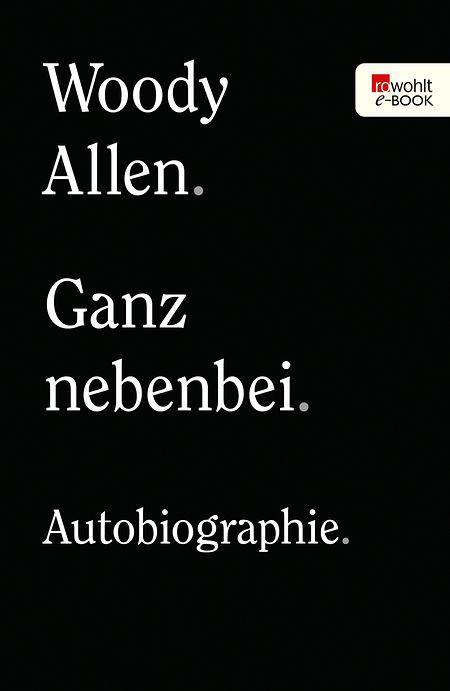 Das Cover der Biografie von Hollywood-Regisseur Woody Allen.