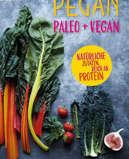 Jenna Zoe:Pegan. Paleo + Vegan:Natürliche Zutaten. Reich an Protein.  Südwest Verlag. Euro 13,99, 144 S. ISBN 9783517094274.