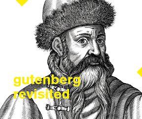 Gratisführung Gutenberg Revisited
