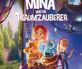 Mina und die Traumzauberer (2D, DE, Fsk 0, 78 min)