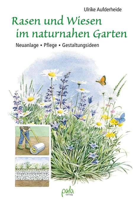Ulrike Aufderheide: Rasen und Wiesen im naturnahen Garten: Neuanlage - Pflege · Gestaltungsideen. Pala-Verlag, 2016, 180 S., ISBN: 978-3895662744.