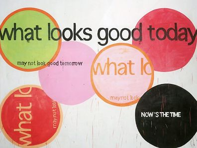 what looks good today may not look good tomorrow by Michel Majerus
