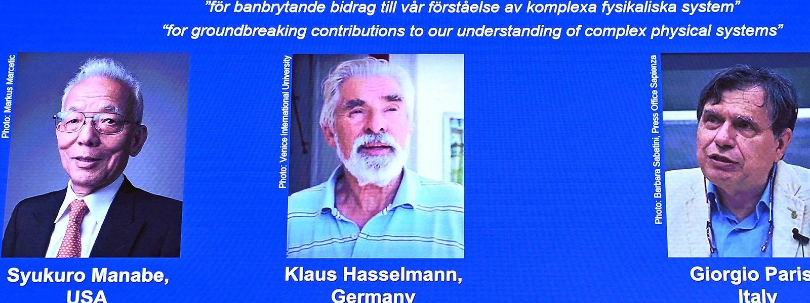 Syukuro Manabe (USA-Japan), Klaus Hasselmann (Deutschland) und Giorgio Parisi (Italien) wurden von der Königlich-Schwedischen Akademie der Wissenschaften zurückbehalten.