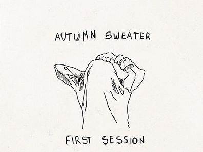 Autumn Sweater : First Session