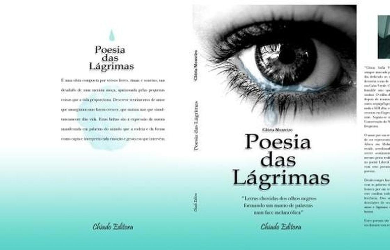 """""""Poesia das Lágrimas"""" é a primeira obra literária de Glória Monteiro"""
