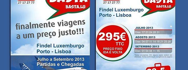 Os cartazes prometiam voos baratos para Portugal que nunca se concretizaram.